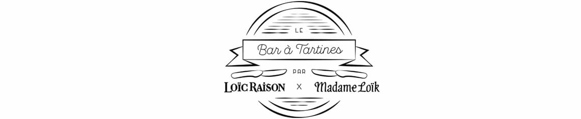 bar a tartine loic raison madame loik